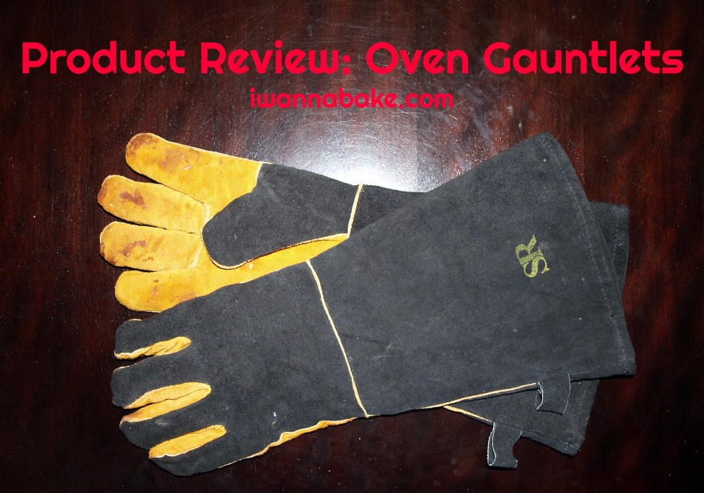 Product Review: Oven Gauntlets