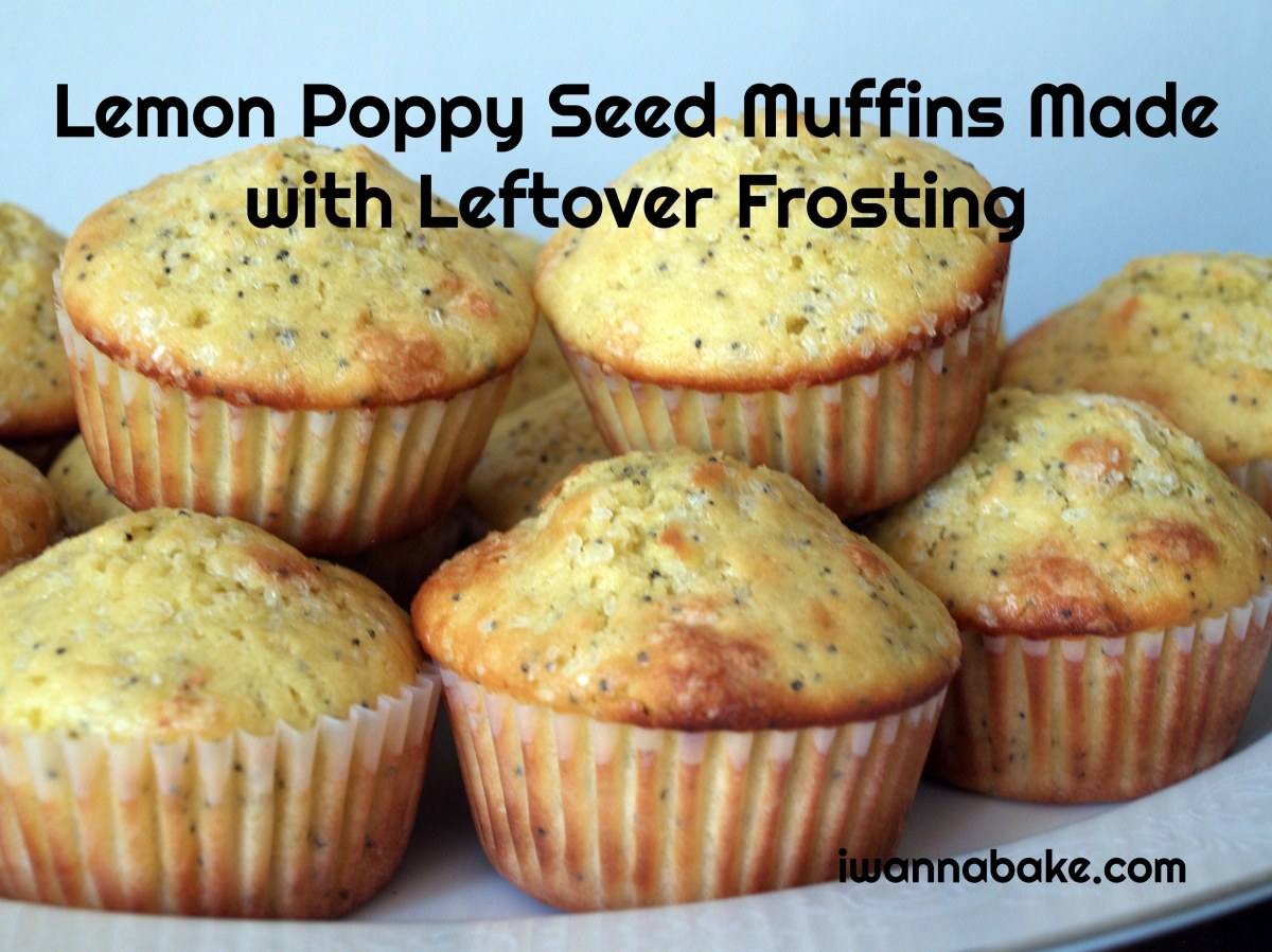 Lemon Poppy Seed Muffins Made with Leftover Frosting | I Wanna Bake!