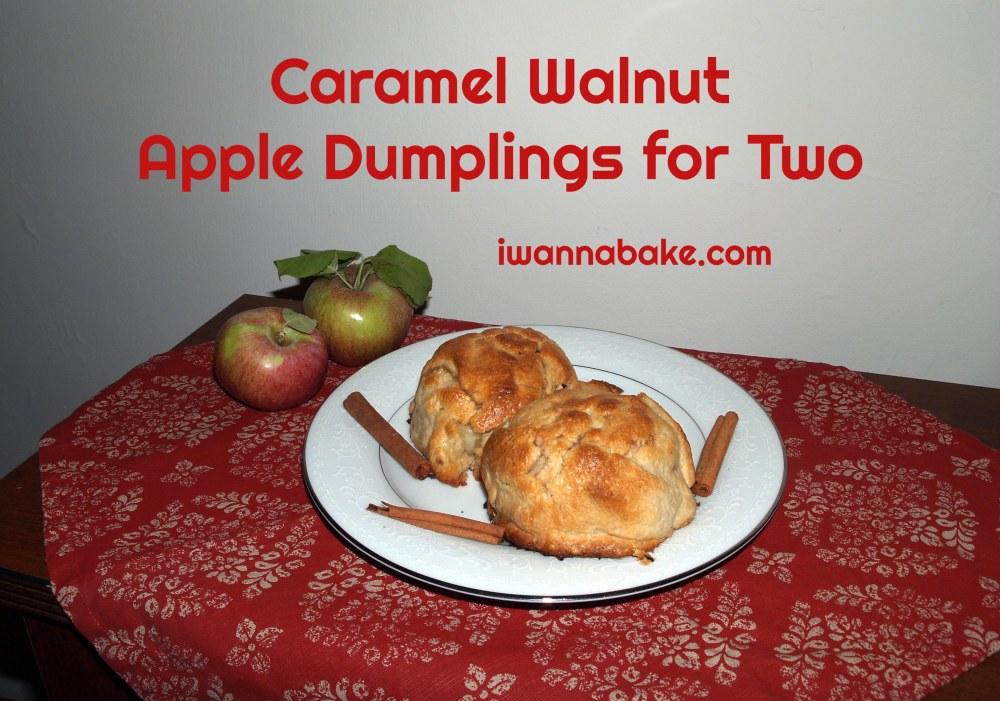 Caramel Walnut Apple Dumplings for Two