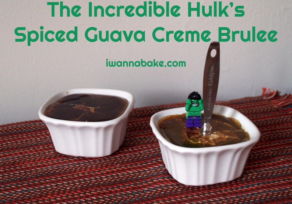 Incredible Hulk Spiced Guava Creme Brulee