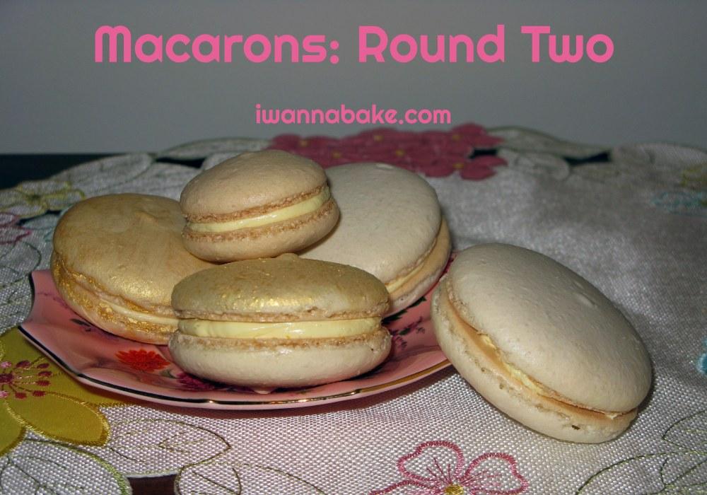 Macarons Round 2